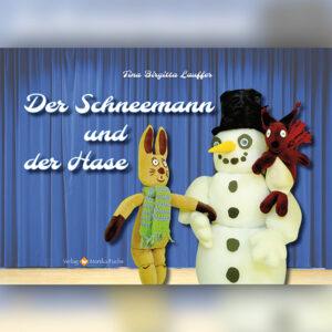 Der Schneemann und der Hase
