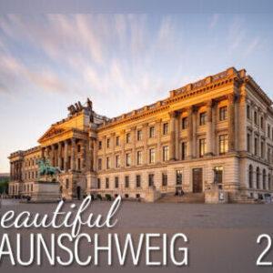 Beautiful Braunschweig 2021. Wandkalender