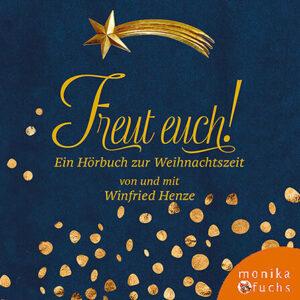 Freut euch! Ein Hörbuch zur Weihnachtszeit