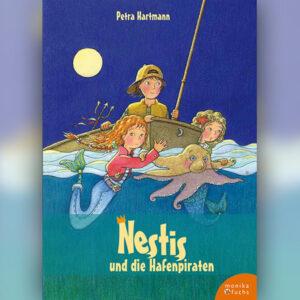 Nestis und die Hafenpiraten. Ein Meermädchen-Roman (Band 2)
