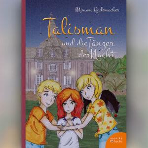 Talisman und die Tänzer der Nacht (Band 2)