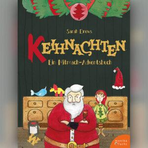 Keihnachten. Ein Mitmach-Adventsbuch