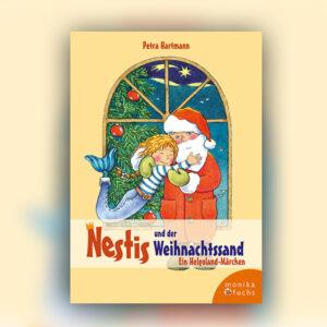 Nestis und der Weihnachtssand. Ein Helgoland-Märchen