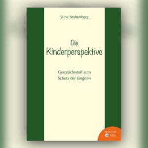 Die Kinderperspektive. Gesprächsstoff zum Schutz der Jüngsten