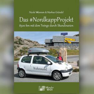 Das #NordkappProjekt. 8500 km mit dem Twingo durch Skandinavien