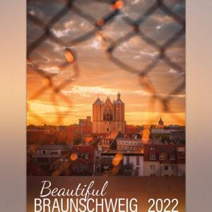 Beautiful Braunschweig 2022. Wandkalender